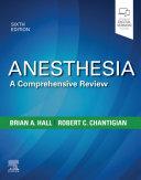 Anesthesia  A Comprehensive Review E Book