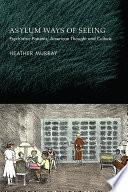 Asylum Ways of Seeing Book PDF