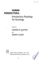 Human Perspectives: Introductory Readings for Sociology