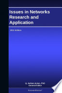 Issues In Networks Research And Application  2011 Edition