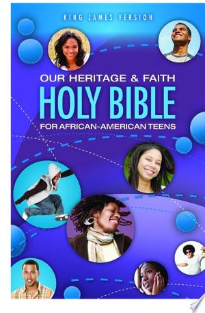 Download KJV, Our Heritage and Faith Holy Bible for African-American Teens, eBook online Books - godinez books