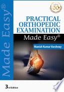 Practical Orthopedic Examination Made Easy Book