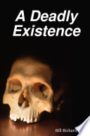A Deadly Existence Book