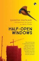 Half-Open Windows