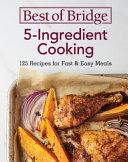 Best of Bridge 5-Ingredient Cooking