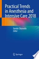 Practical Trends in Anesthesia and Intensive Care 2018
