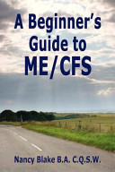 A Beginner's Guide to ME/CFS
