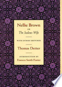 Nellie Brown  Or  The Jealous Wife Book