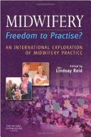 Midwifery  Freedom to Practise
