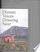 Distant Voices Drawing Near