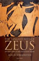 The Tangled Ways of Zeus