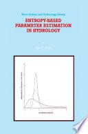 Entropy-Based Parameter Estimation in Hydrology