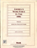 America s Work Force in the 1990s