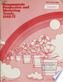 Ornamentals Production and Marketing Trends, 1948-72