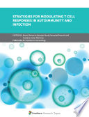 Strategies for Modulating T cell responses in Autoimmunity and Infection Book