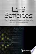 Li s Batteries  The Challenges  Chemistry  Materials  And Future Perspectives