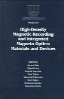 High Density Magnetic Recording And Integrated Magneto Optics Materials And Devices Volume 517 Book PDF