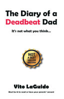 The Diary of a Deadbeat Dad