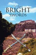 BRIGHT SWORDS
