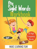 My Sight Words Workbook 50 High Frequency Words