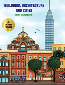 Adult Coloring Book  Buildings  Architecture and Cities