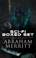 SCI-FI Boxed Set: 18 Fantastic Adventures Books, Lost World Stories & Science Fiction Novels