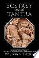 Ecstasy Through Tantra