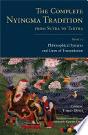 The Complete Nyingma Tradition from Sutra to Tantra, Book 13