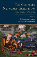 The Complete Nyingma Tradition from Sutra to Tantra  Book 13