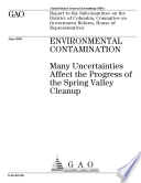 Environmental contamination many uncertainties affect the progress of the Spring Valley cleanup  Book