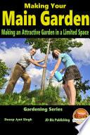 Making Your Main Garden