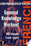 FRENCH - GENERAL KNOWLEDGE WORKOUT #2