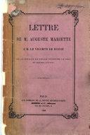 Lettre à M. le Vicomte de Rougé sur les résultats des fouilles entreprises par ordre de Vice-Roi d'Egypte