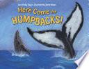 Here Come the Humpbacks