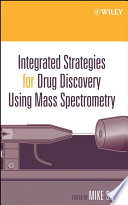 Integrated Strategies for Drug Discovery Using Mass Spectrometry