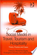 """Social Media in Travel, Tourism and Hospitality: Theory, Practice and Cases"" by Marianna Sigala, Evangelos Christou, Ulrike Gretzel"