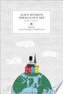 Alice Munro   s Miraculous Art