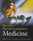 The Oxford Illustrated Companion to Medicine Book