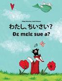 Watashi, Chisai? de Mele Sue A?