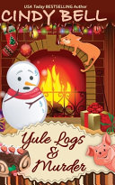 Yule Logs and Murder