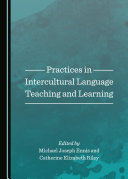 Practices in Intercultural Language Teaching and Learning