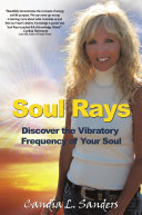 Soul Rays  Discover the Vibratory Frequency of Your Soul