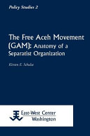 The Free Aceh Movement (GAM)