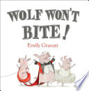 Wolf Won t Bite