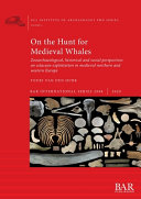 On the Hunt for Medieval Whales