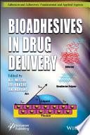 Bioadhesives In Drug Delivery Book PDF