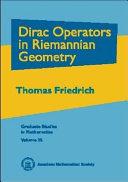Dirac Operators in Riemannian Geometry