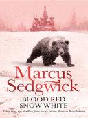 Blood Red, Snow White Pdf/ePub eBook