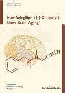 How Selegiline      Deprenyl  Slows Brain Aging Book