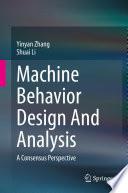 Machine Behavior Design And Analysis